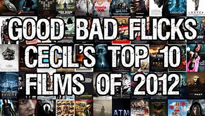 Top Ten Best and Worst Films of 2012