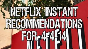 Netflix Instant Recommendations for 4-4-14
