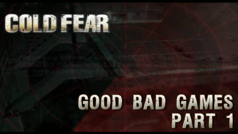 Cold Fear Part 1