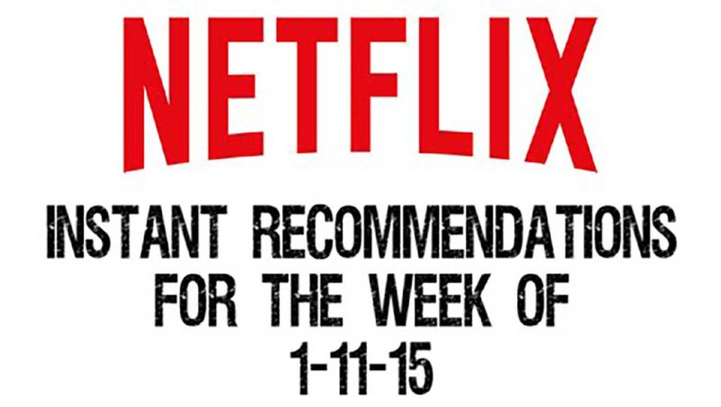 Netflix Instant Recommendations for 1-11-15