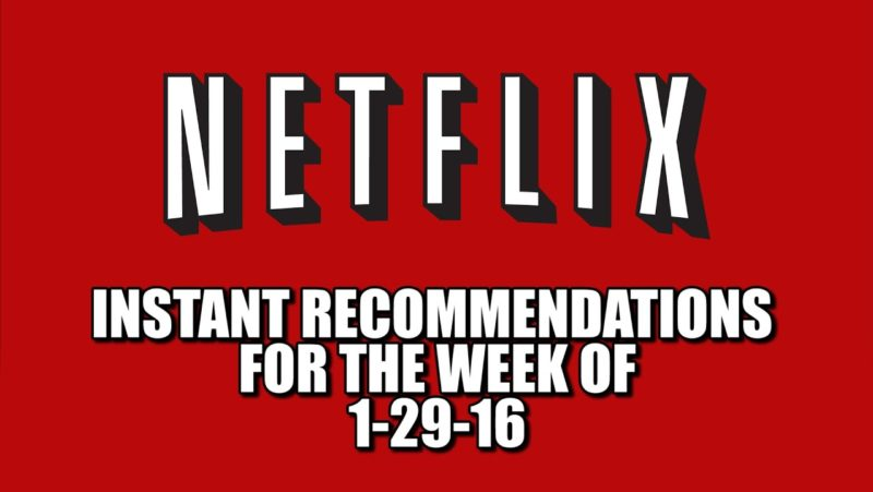Netflix Instant Recommendations for 1-29-16