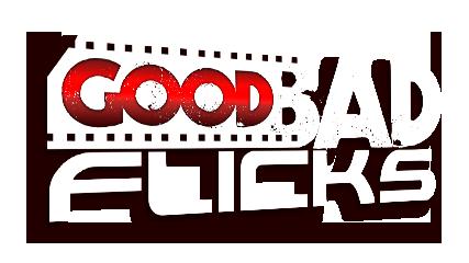 Good Bad Flicks